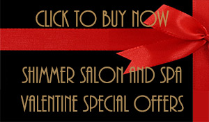 Shimmer Salon and Spa March Special Offers